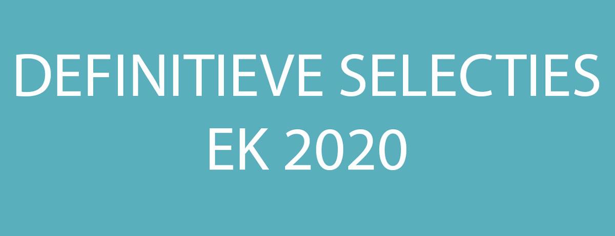 definitieve selecties ek 2020