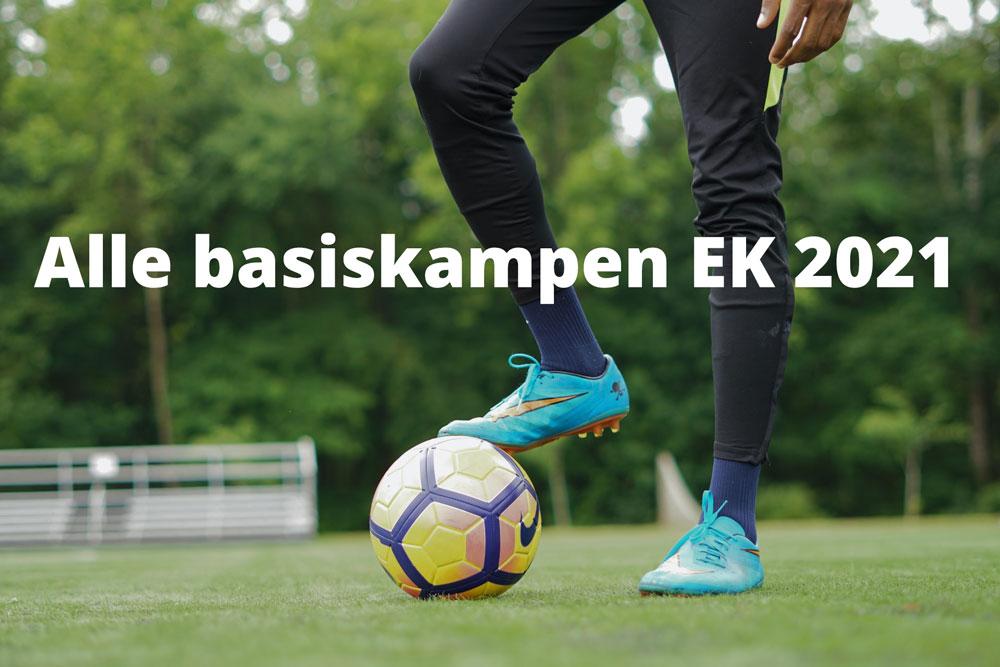 alle basiskampen EK 2021 voetbal