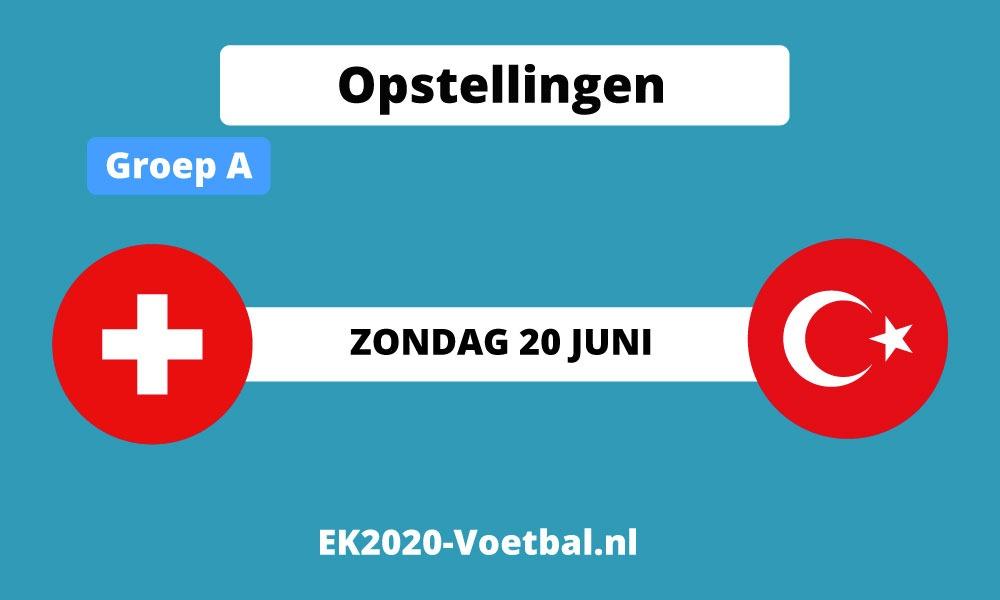 opstellingen zwitserland turkije EK 2021 voetbal