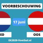 voorbeschouwing Nederland Oostenrijk EK 2021 voetbal